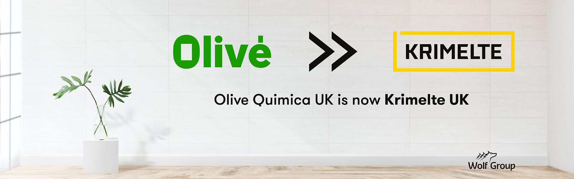 Olivé UK is now Krimelte UK Ltd.